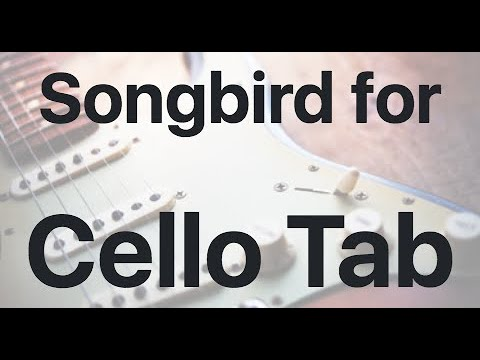 Learn Songbird for on Cello - How to Play Tutorial