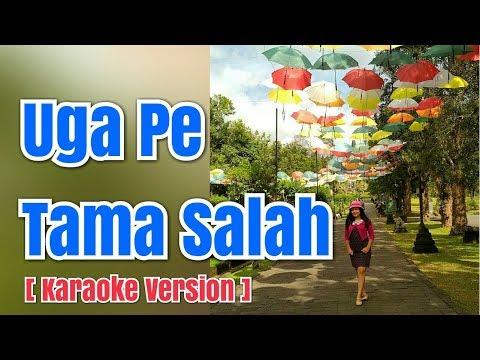 UGA PE TAMA SALAH - Sastrawan Tarigan | Karaoke