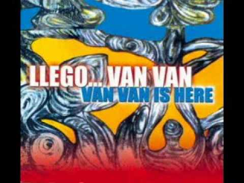 Permiso que llegó Van Van                    Van Van