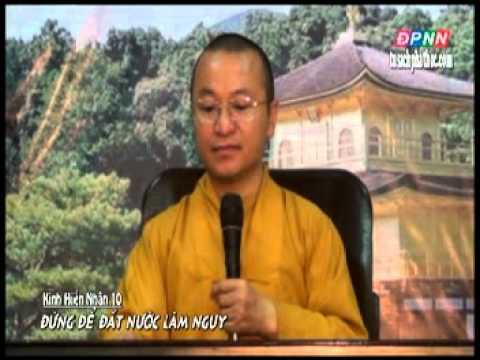 Kinh Hiền Nhân 10: Đừng để đất nước lâm nguy 12/08/2012)