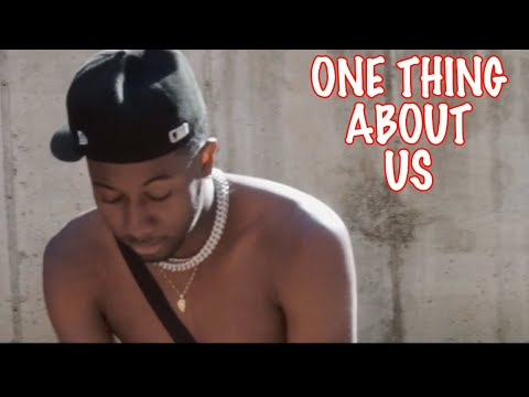 TyTheGuy – ONE THING ABOUT US
