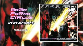 "07. Bozo Porno Circus - ""Surrounded"""