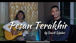 Download Pesan Terakhir - Lyodra (Cover by David Sijabat)