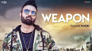 Weapon Gagan Kokri Free MP3 Song Download 320 Kbps