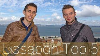 Lissabon Top 5 | Portugal | Die besten Sehenswürdigkeiten
