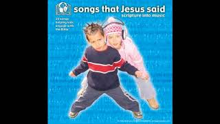 songs that jesus said scripture into music