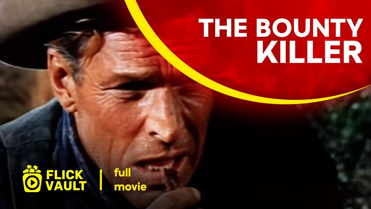 Download The Bounty Killer   Full HD Movies For Free   Flick Vault