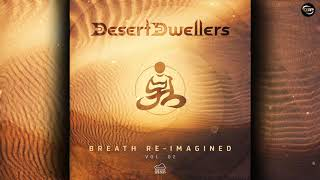 Desert Dwellers - Dreams Within a Dream (Derun Remix)