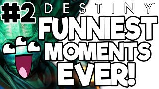 Funniest Destiny Moments Compilation Part 2 (The Taken King - Free April Update)