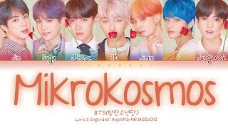 BTS () - Mikrokosmos () (Color Coded Lyrics EngRomHan)
