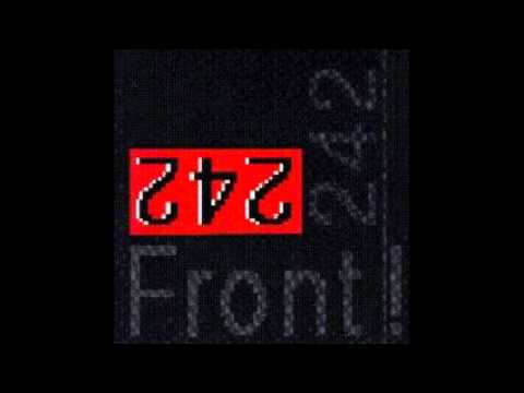 Front 242 - Front by Front - 06 - Blend the Strengths