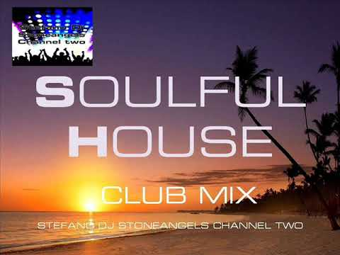 SOULFUL HOUSE 2018 CLUB MIX VOLUME 6
