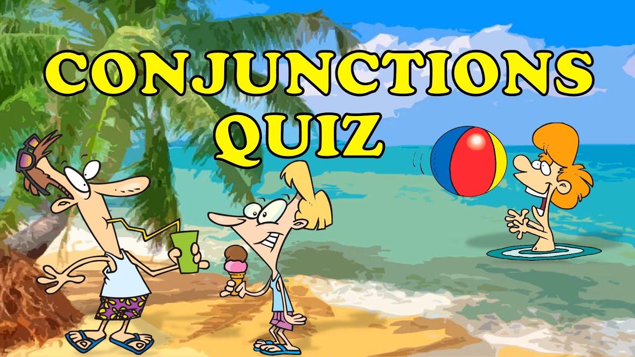CONJUNCTIONS   Conjunctions Quiz - YouTube [ 720 x 1280 Pixel ]