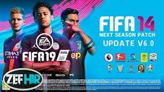 FIFA 14 Next Season Patch 2019 - 2020 Update V6.0