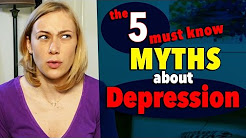 5 MUST KNOW MYTHS of DEPRESSION - Mental Health with Kati Morton