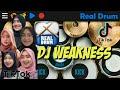 Viral Tiktok Dj Weakness Mashup | Jedak jeduk Real drum version