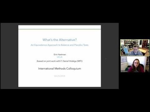 """Erin Hartman, """"What's the Alternative? An Equivalence Approach to Balance and Placebo Tests"""""""