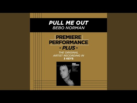 Pull Me Out (Performance Track In Key Of D With Background Vocals)