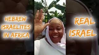 Hebrew Israelites in Africa Real Israel