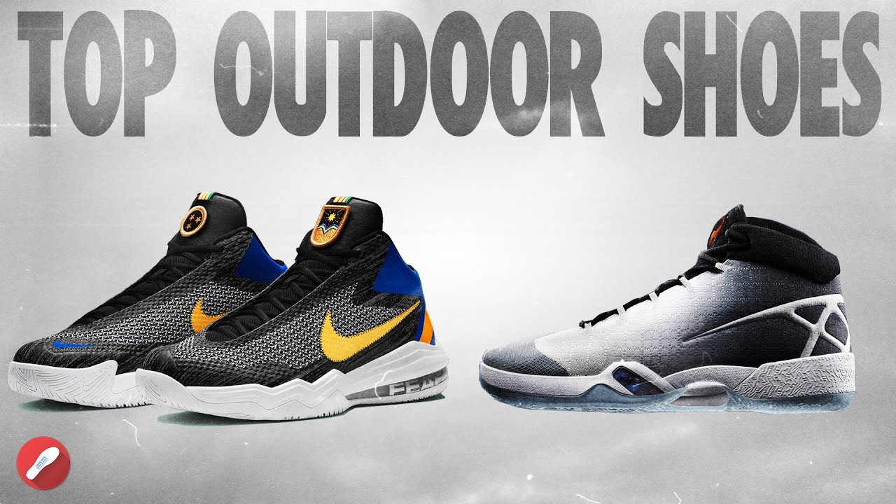 Top 5 Outdoor Basketball Shoes! - YouTube