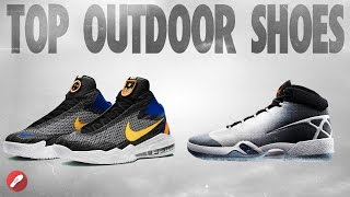 Top 5 Outdoor Basketball Shoes!