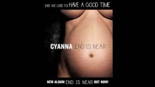 Cyanna - (Like We Used To) Have A Good Time