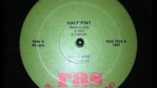 Half Pint - She Is Mine