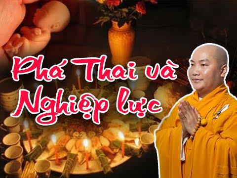 Phá Thai Và Nghiệp Lực - Thầy Thích Phước Tiến (Thuyết pháp mới nhất)