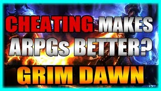 cheating Makes ARPGs Better? Grim Dawn Trained Hard Review