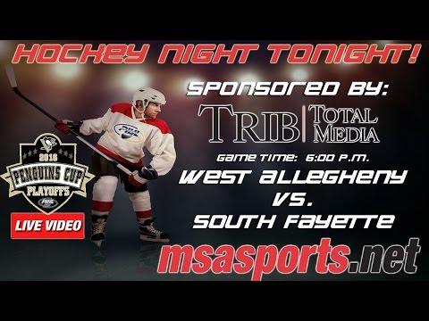MSA Sports / PIHL Spotlight Game: Class A Semifinal: West Allegheny vs. South Fayette  3-8-16