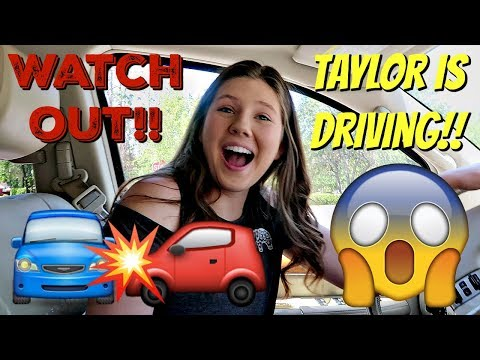 LOOK OUT! TAYLOR IS DRIVING!! || Taylor and Vanessa