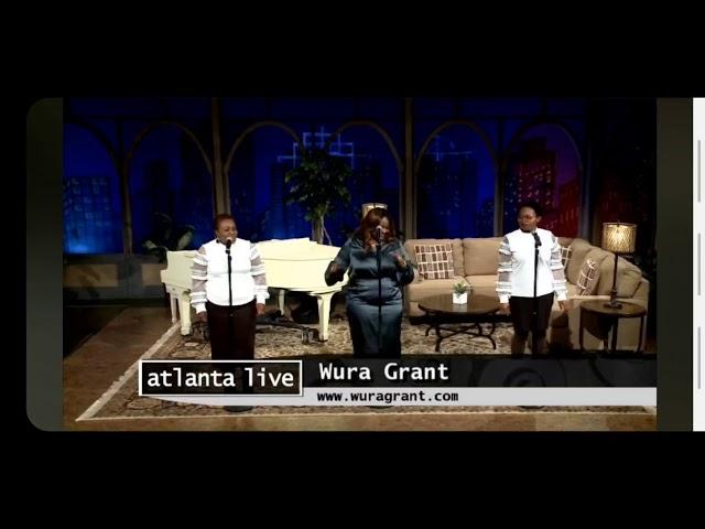Worthy of Praise By Wura Grant on Atlanta Live