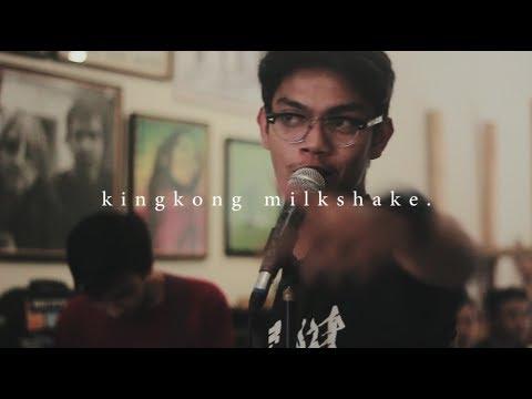 Kingkong Milkshake (Live at Benhouse :  Fasting & Loud)