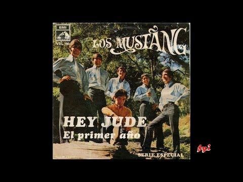 Los Mustang - Singles Collection 3.- Hey Jude / El primer año (1968)