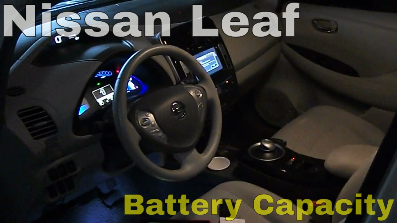 2011   2017 Nissan Leaf. How To Easily Check Your Current Battery Capacity.