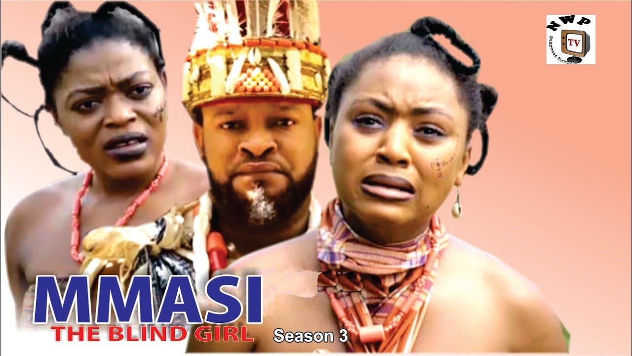 Mmasi The Blind Girl Season 3 - 2016 Latest Nigerian -8252