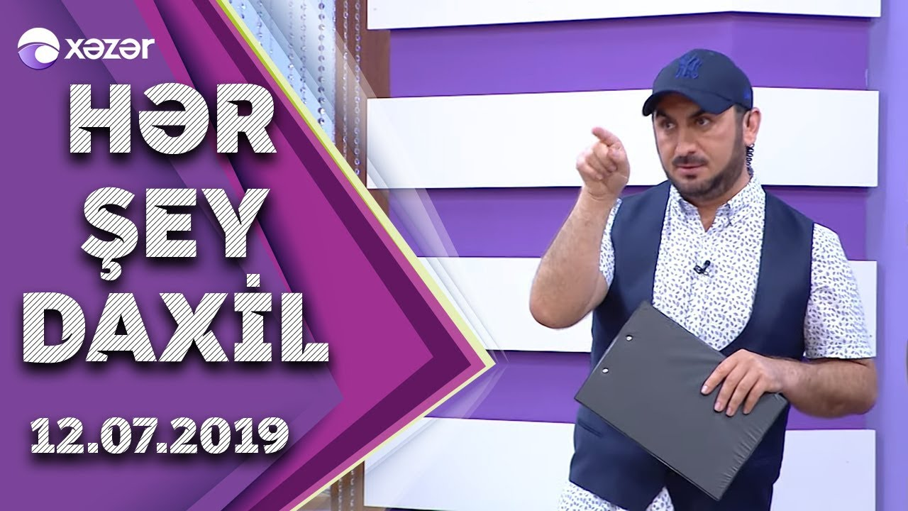 Hər Şey Daxil- Aygün Şükürova,Ramin Hacıyev,Gündəm Qrupu,Sabir,Nicat,Mənsur,Elçin,Natiq12.07.2019