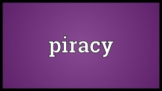 Piracy Meaning