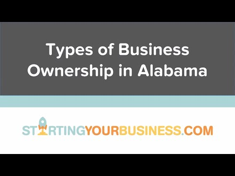 Types of Business Organization in Alabama - Starting a Business in Alabama