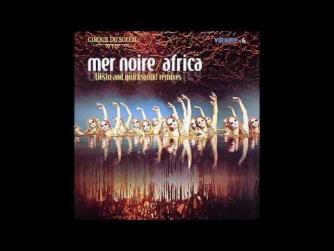 Cirque Du Soleil - Mer Noire (Tiësto Remix)