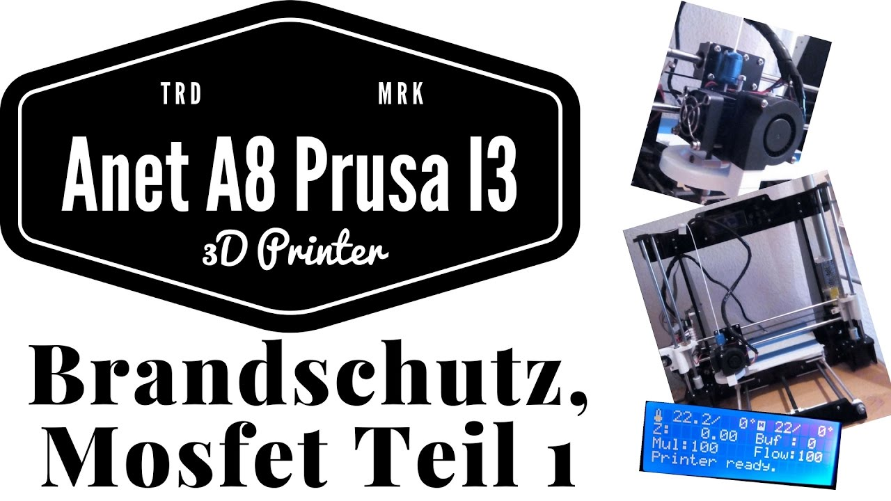anet a8 brandschutz mosfet kabel teil 1 teile die du brauchst mini cooper wiring diagram anet a8 fire protection part 1 the stuff you need (english subs)