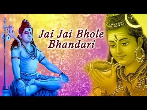 Jai Jai Bhole Bhandari | Song By Kunal Ganjawala | जय जय भोले भंडारी