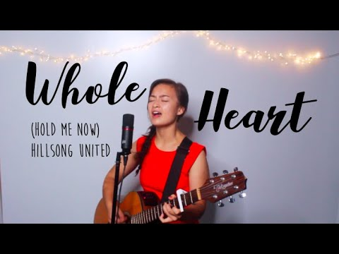 Whole Heart (Hold Me Now) Hillsong United - Acoustic Cover I Tamara Emma Mp3