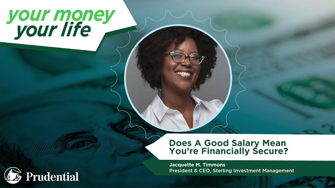 Does A Good Salary Mean You're Financially Secure?