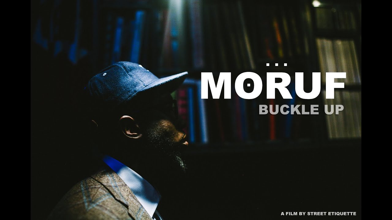 Download MoRuf - Buckle Up [A Film By Street Etiquette]