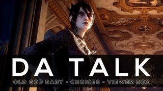 DA Talk: Old God Baby, Morrigan and Viewer comments on Dragon Age