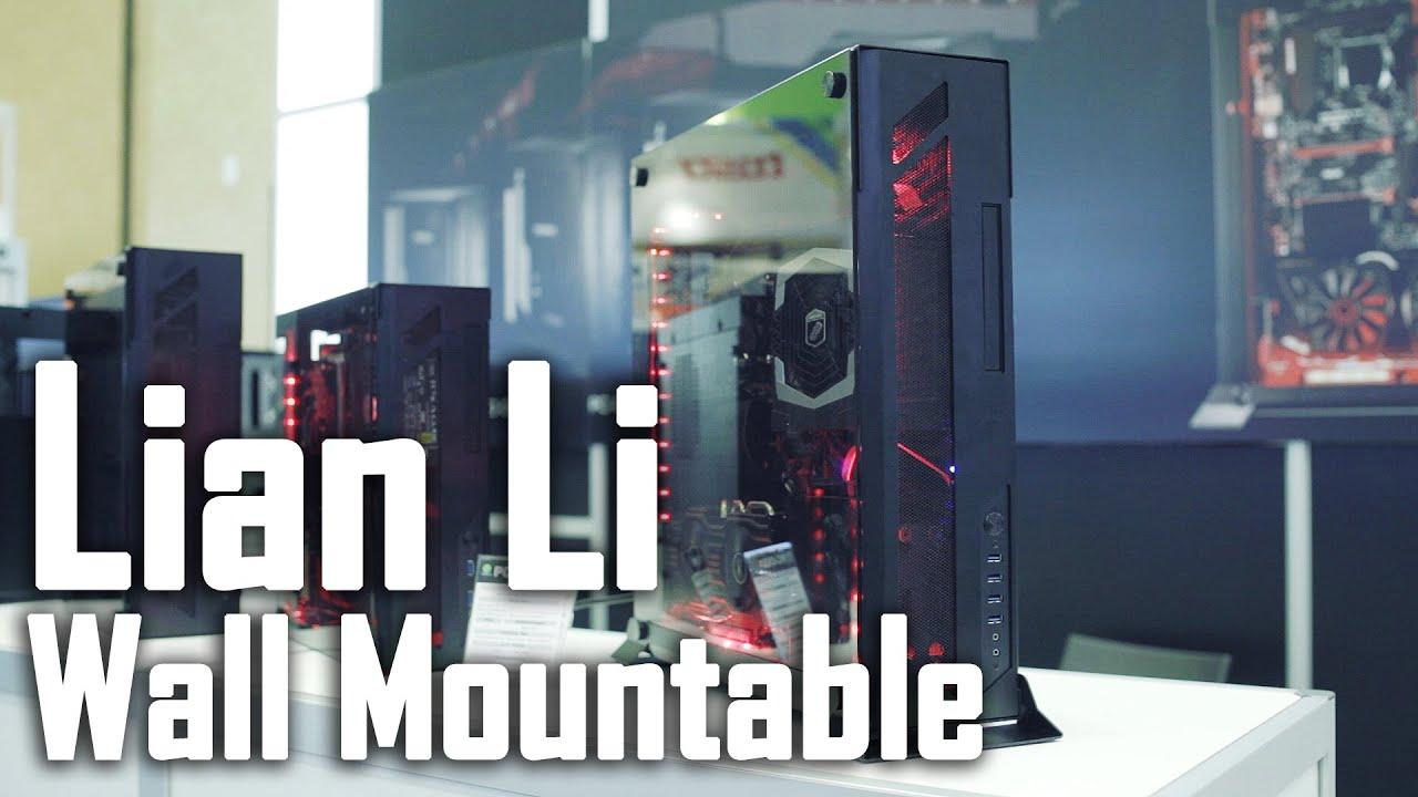Lian Li Aluminum Glass Wall Mountable Cases Youtube