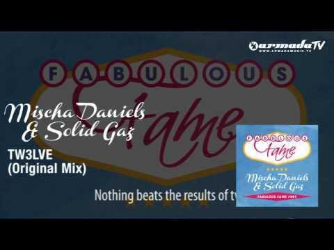 Mischa Daniels & Solid Gaz - TW3LVE (Original Mix)