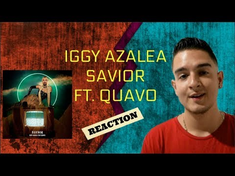 Iggy Azalea - Savior ft. Quavo | Reaction