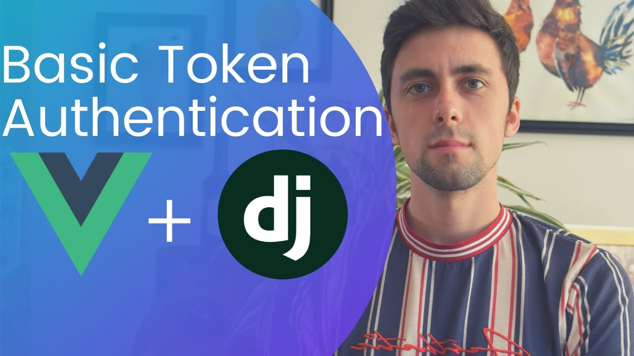 Token Based Authentication with Django, VueJs and Axios ( On Linux )